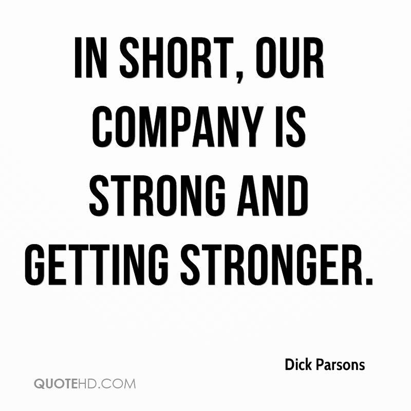 dick-parsons-quote-in-short-our-company-is-strong-and-getting-stronger